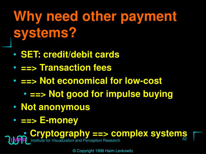 Why need other payment systems?