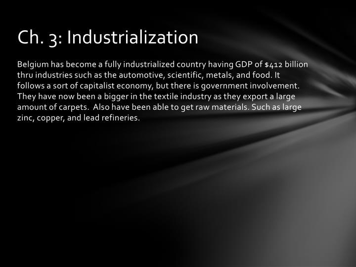 Ch. 3: Industrialization