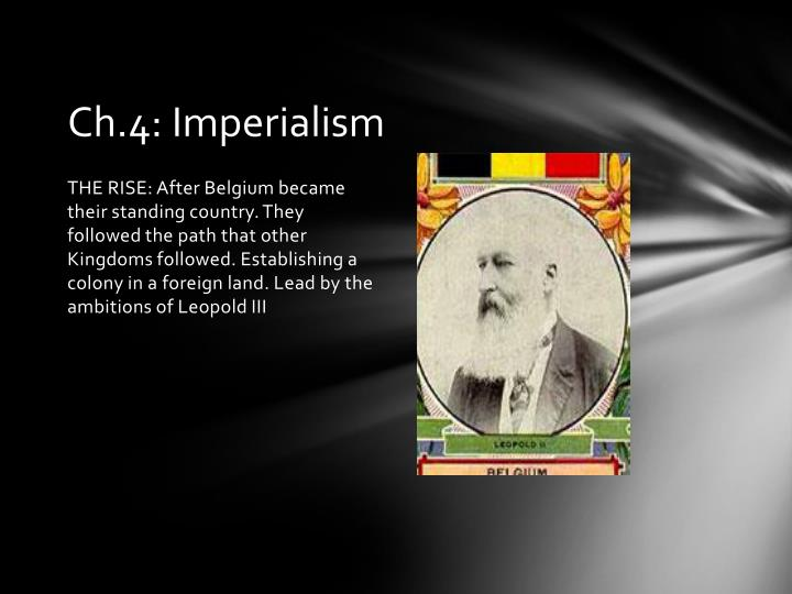 Ch.4: Imperialism