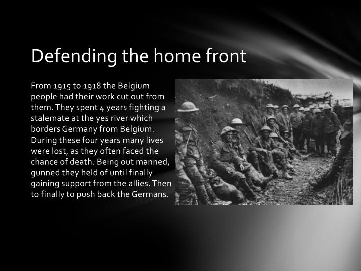 Defending the home front