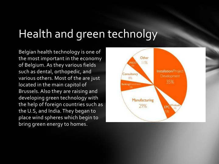 Health and green technolgy