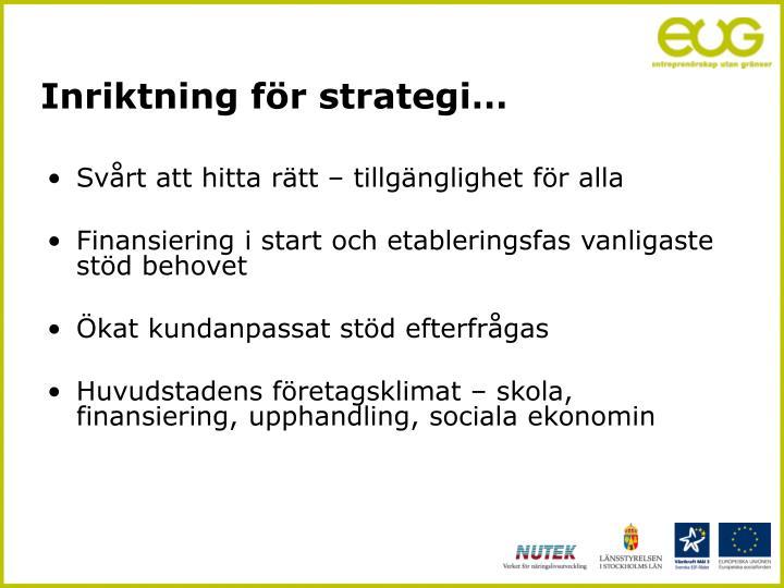 Inriktning för strategi…