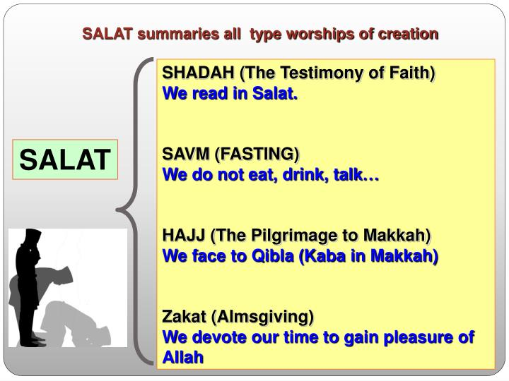 SALAT summaries all  type worships of creation