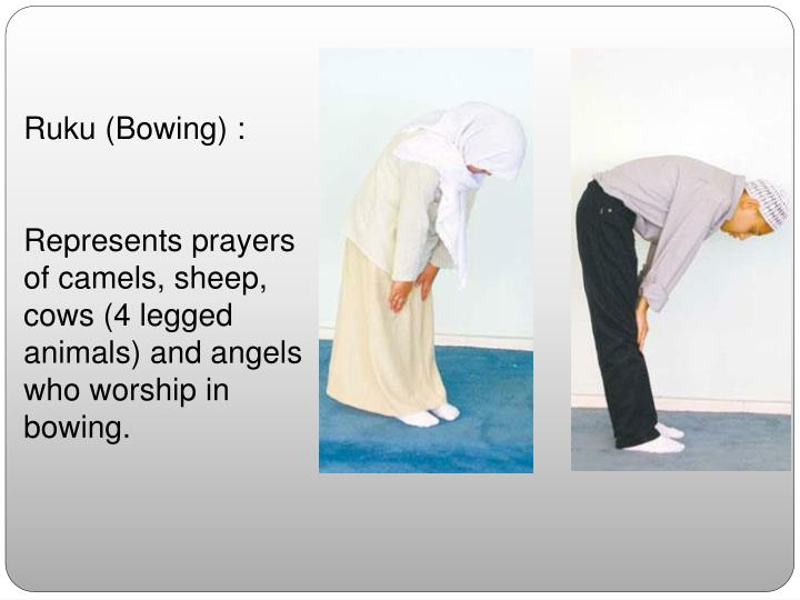 Ruku (Bowing) :