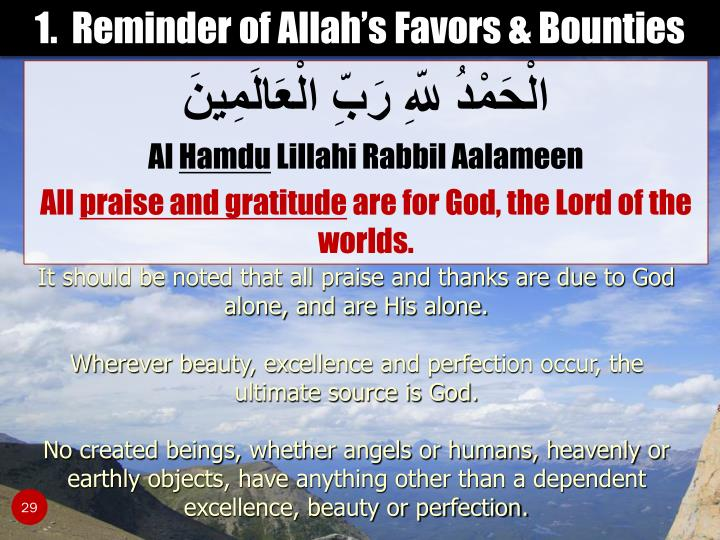 1.  Reminder of Allah's Favors & Bounties