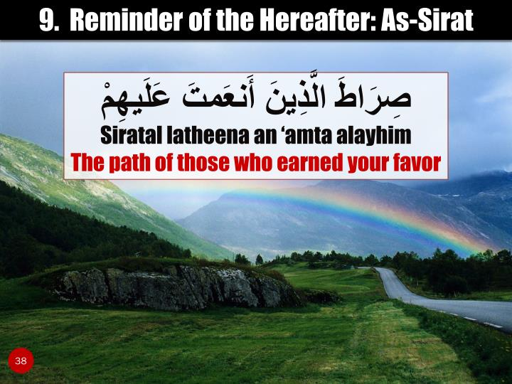 9.  Reminder of the Hereafter: As-Sirat