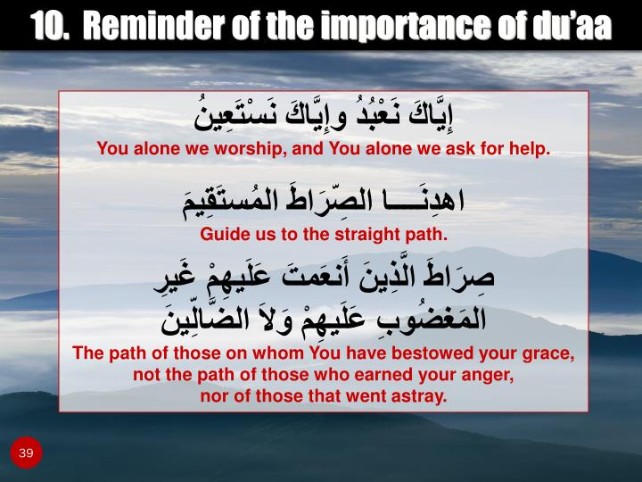 10.  Reminder of the importance of du'aa