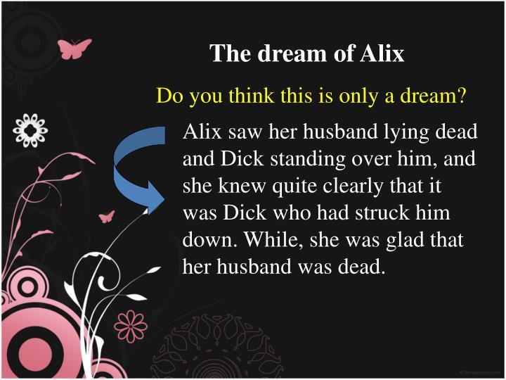 The dream of Alix