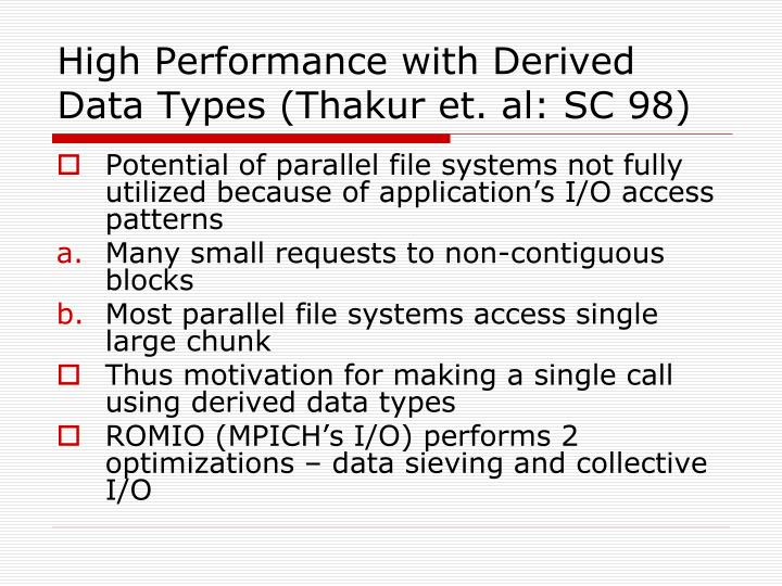 High performance with derived data types thakur et al sc 98