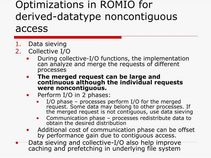 Optimizations in ROMIO for derived-datatype noncontiguous access