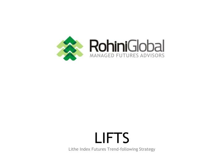 lifts lithe index futures trend following strategy