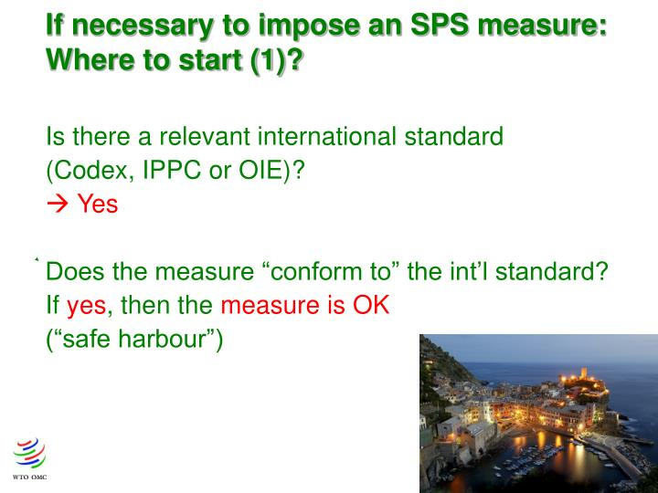 If necessary to impose an SPS measure: Where to start (1)?