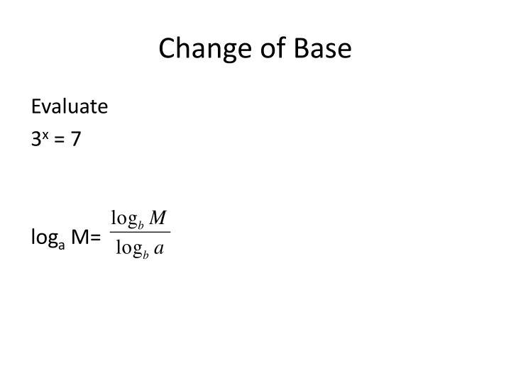 Change of Base