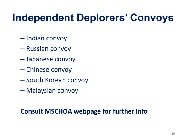 Independent Deplorers' Convoys