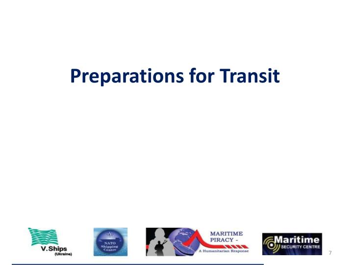 Preparations for Transit