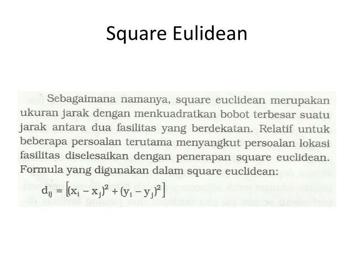 Square Eulidean