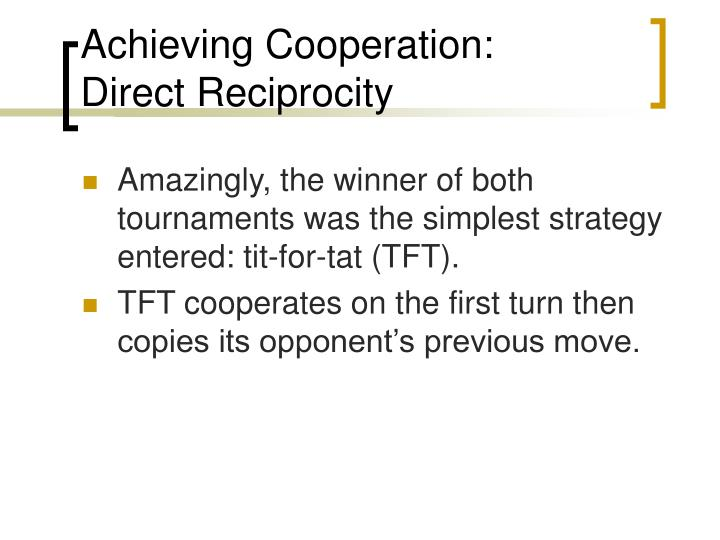 Achieving Cooperation: