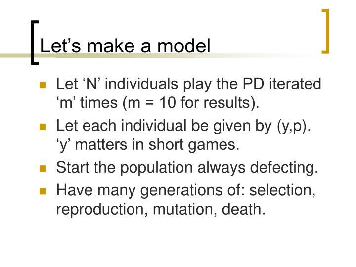 Let's make a model