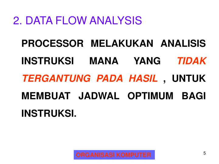 2. DATA FLOW ANALYSIS