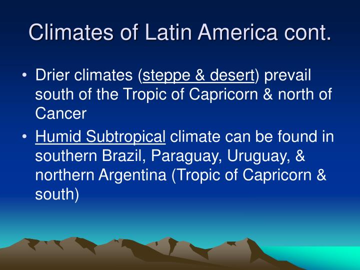 Climates of Latin America cont.