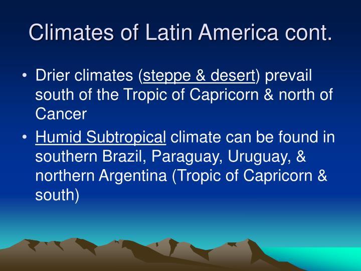 Climates of Latin America cont.