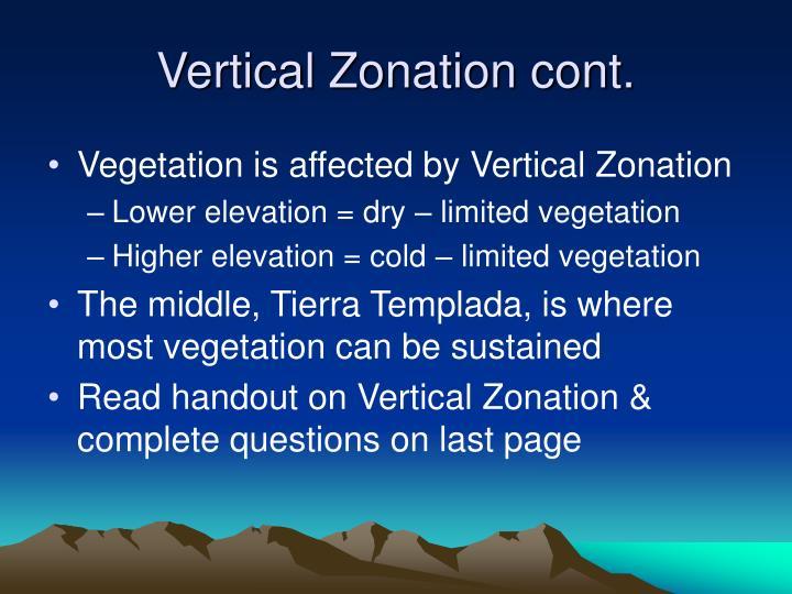 Vertical Zonation cont.