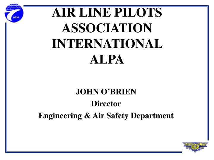 Air line pilots association international alpa