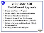 volcanic ash multi faceted approach