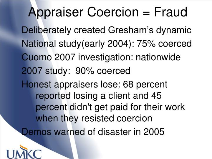 Appraiser Coercion = Fraud