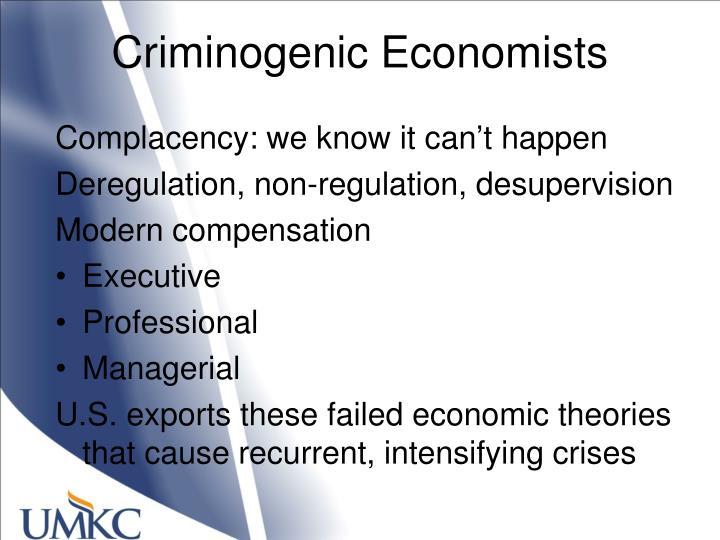 Criminogenic Economists