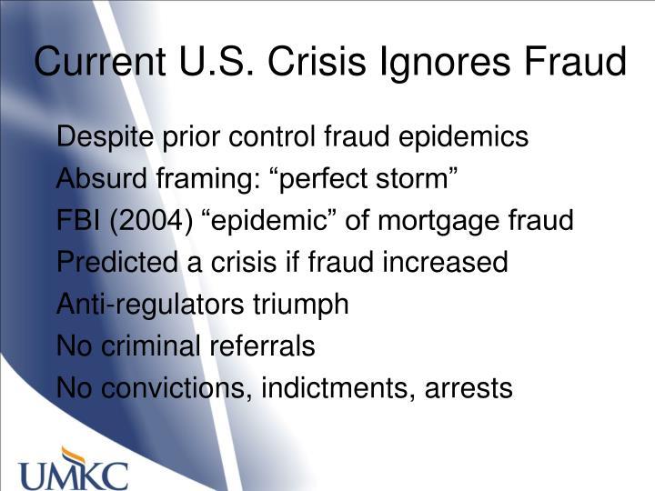Current U.S. Crisis Ignores Fraud