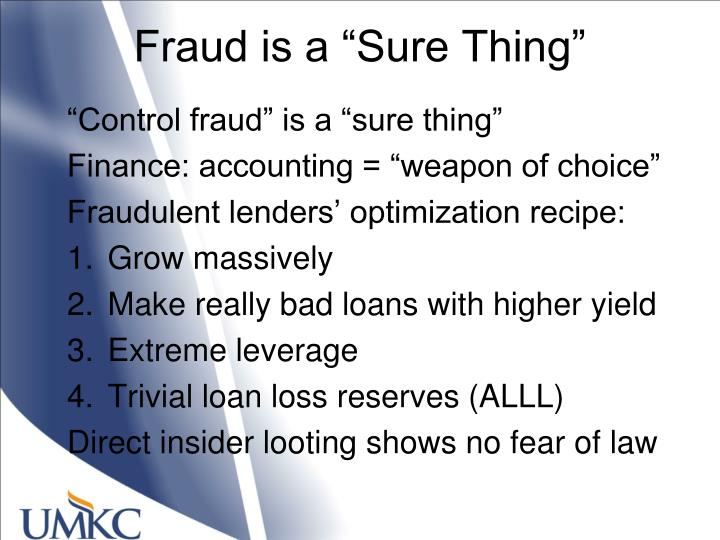 "Fraud is a ""Sure Thing"""
