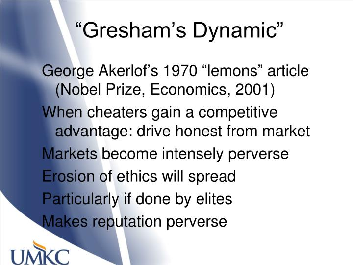 """Gresham's Dynamic"""