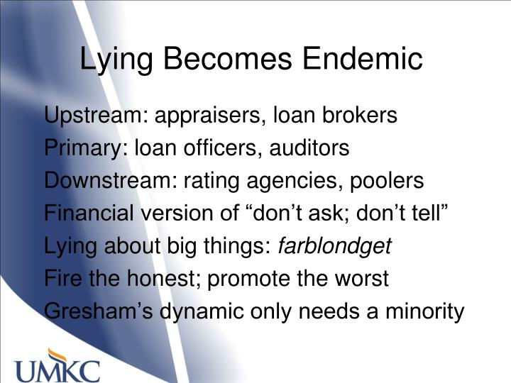 Lying Becomes Endemic