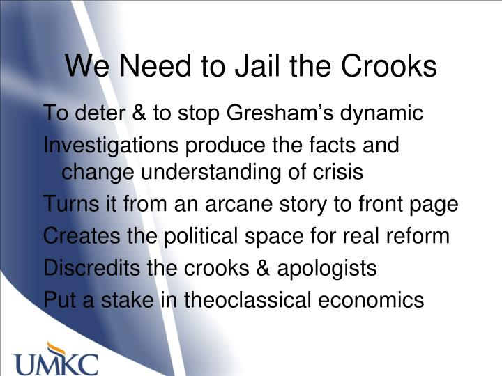 We Need to Jail the Crooks