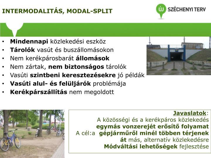 INTERMODALITÁS, MODAL-SPLIT