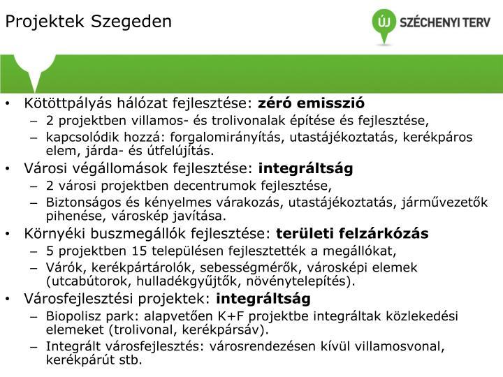 Projektek Szegeden
