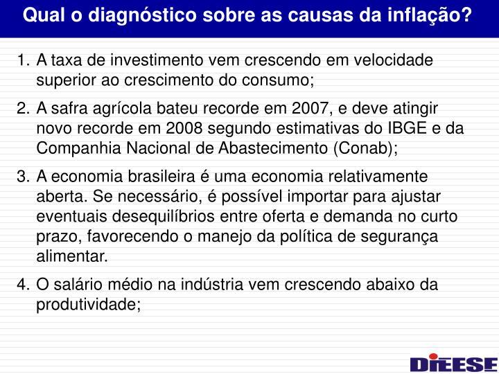 Qual o diagnóstico sobre as causas da inflação?