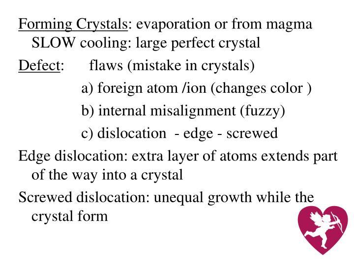 Forming Crystals