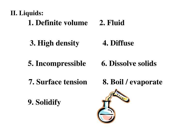 II. Liquids: