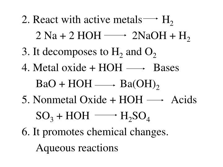 2. React with active metals       H