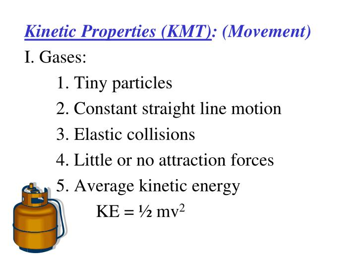 Kinetic Properties (KMT)