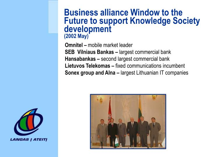 Business alliance Window to the Future to support Knowledge Society development