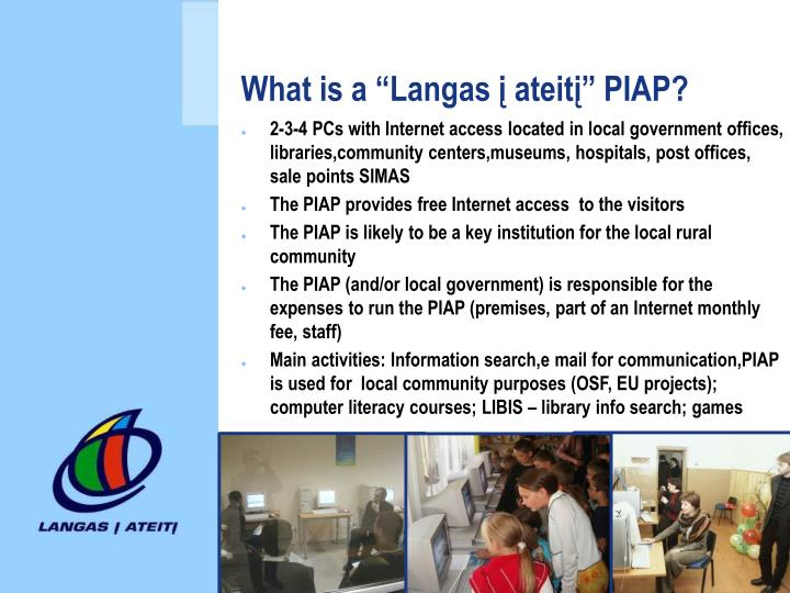 "What is a ""Langas į ateitį"" PIAP?"