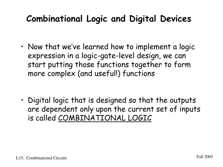 Combinational Logic and Digital Devices