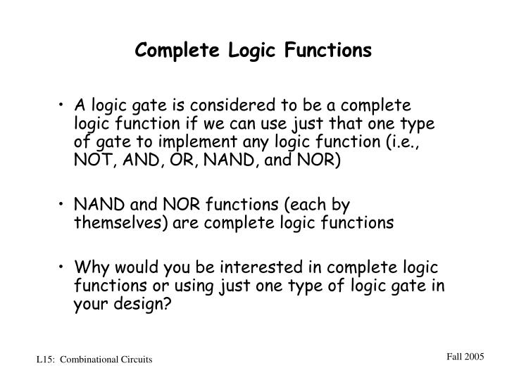 Complete logic functions