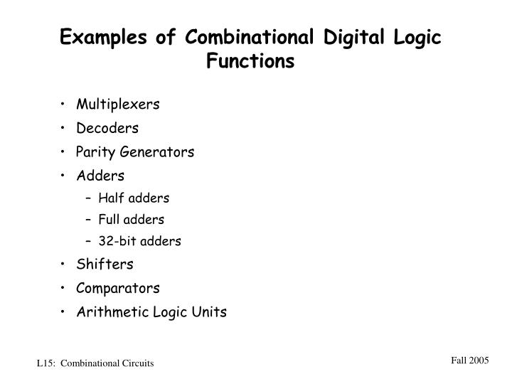 Examples of Combinational Digital Logic Functions