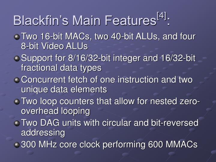 Blackfin's Main Features