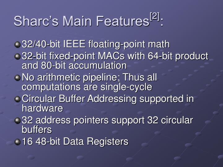 Sharc's Main Features