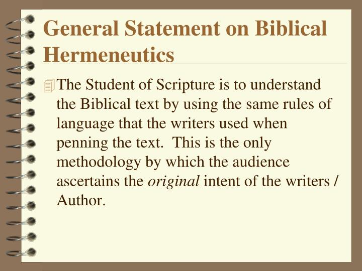 General Statement on Biblical Hermeneutics